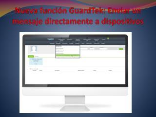 Nueva función GuardTek: Enviar un mensaje directamente a dispositivos