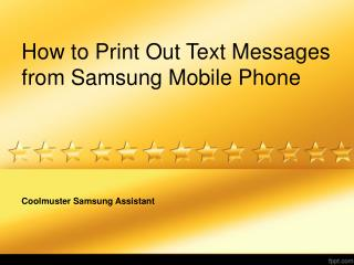 Simple Way to Print Out Text Messages from Samsung Phone