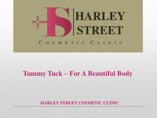 Tummy Tuck � For A Beautiful Body