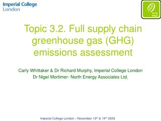 Topic 3.2. Full supply chain greenhouse gas GHG emissions assessment