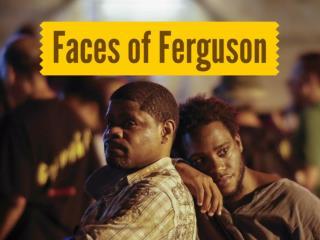 Faces of Ferguson