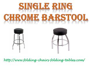 Single Ring Chrome Barstool - Folding Chairs and Tables Larry