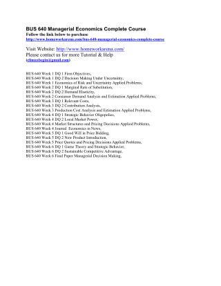 BUS 640 Entire Course (Managerial Economics)