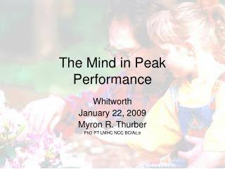 The Mind in Peak Performance