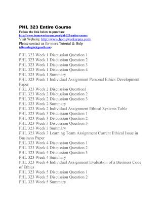 PHL 323 Complete Course Material