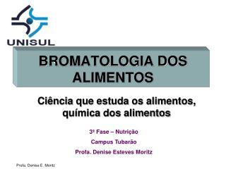 BROMATOLOGIA DOS ALIMENTOS