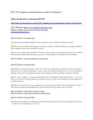 QNT 351 Entire Course(Quantitative Analysis for Business)