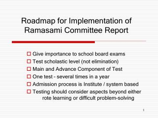 Roadmap for Implementation of Ramasami Committee Report