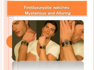 Firstluxurysite Watches for Luxury & Elegant People