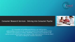 Consumer Research Services – Delving into Consumer Psyche