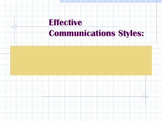 Effective Communications Styles: