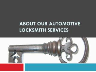 About our automotive locksmith services