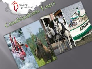 Combination Tours- touringgreenland