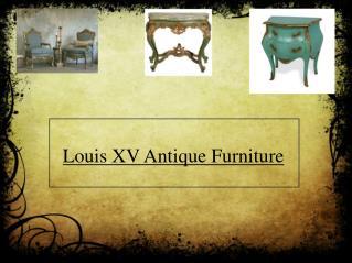 Louis XV Antique Furniture