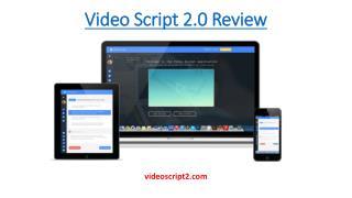 Video Script 2.0 Review