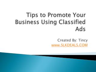 Tips to Promote Your Business Using Classified Ads
