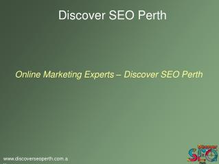 Online Marketing Services provided by Discover SEO Perth