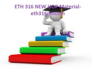 ETH 316  Uop Material-eth316dotcom