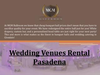 Wedding Venues Rental Pasadena