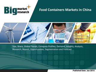 Food Containers Markets in China is all set to grow exponentially