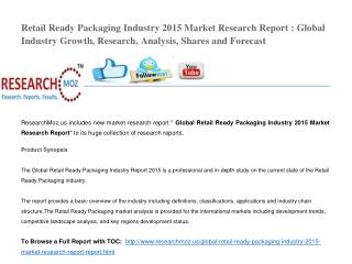 Global Retail Ready Packaging Industry 2015 Market Research Report