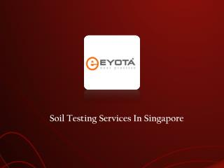 Soil Testing Services In Singapore