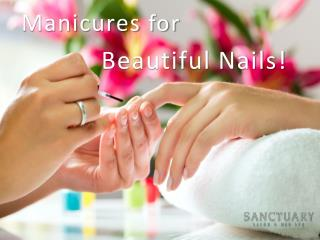 Manicures for Beautiful Nails!