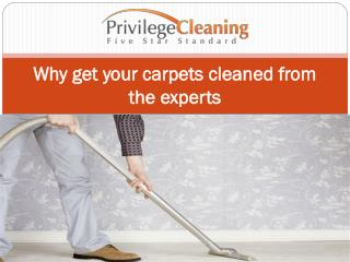 Why get your carpets cleaned from the experts