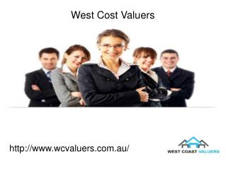Get Valuation Services with West Cost Valuers