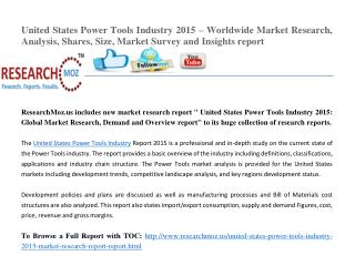United States Power Tools Industry 2015 Market Research Report