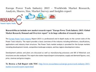 Europe Power Tools Industry 2015 Market Research Report
