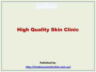 High Quality Skin Clinic