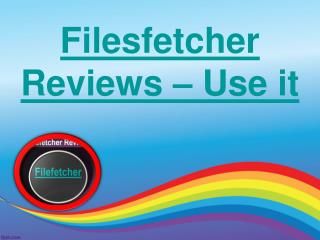 filesfetcher Reviews - Use It