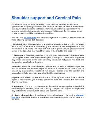 Shoulder support and Cervical Pain