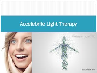 Accelebrite Light Therapy
