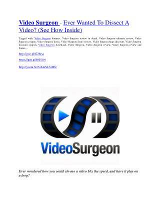 Video Surgeon Review-(Free) bonus and discount
