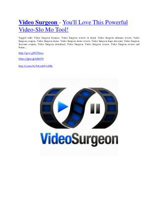Video Surgeon review-Video Surgeon$27,300 bonus & discount
