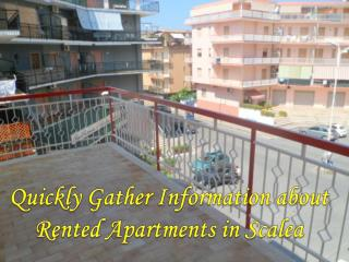 Quickly Gather Information about Rented Apartments in Scalea
