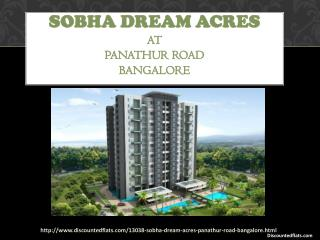 Flats for sale in Bangalore @ Sobha Dream Acres - Discountedflats.com