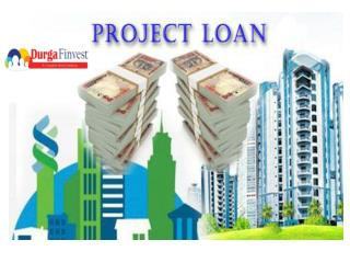 Project loan in Delhi and Gurgaon