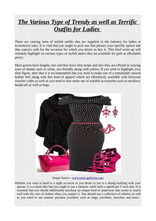 The Various Type of Trendy as well as Terrific Outfits for Ladies