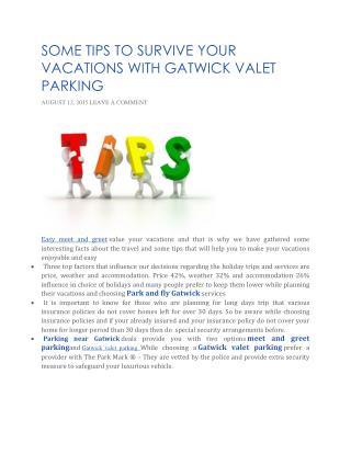 Some tips to survive your vacations with gatwick parking