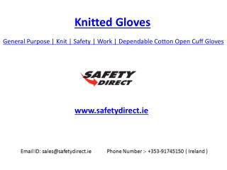 General Purpose | Knitted | Safety | Work | Dependable Cotton Open Cuff Gloves | Safetydirect.ie
