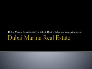 Dubai Marina Real Estate - Dubaimarinaresidence