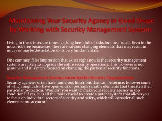 Maintaining Your Security Agency in Good Shape by Working with Security Management Systems