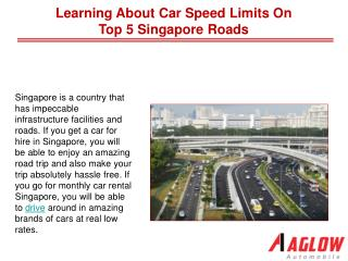 Learning about car speed limits on top 5 Singapore roads
