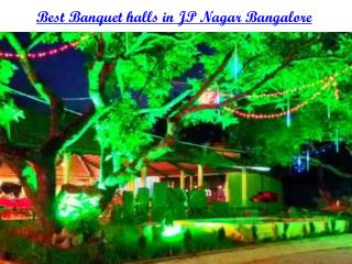Banquet halls, Party halls in JP-Nagar, Bangalore