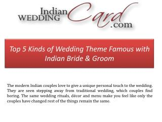 Top 5 Wedding Themes for Indian Bride & Groom