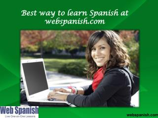 Best way to learn spanish at webspanish.com