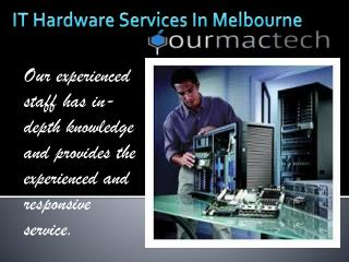IT Hardware Services In Melbourne
